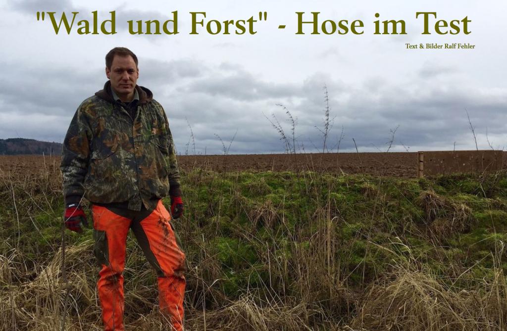Wald und Forst Hose