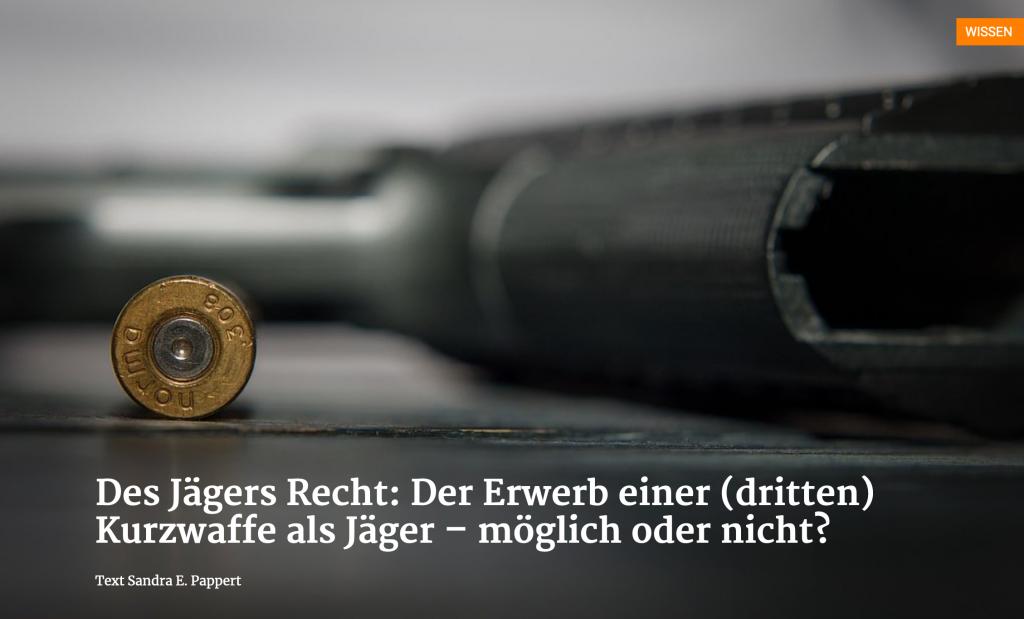 Des Jägers Recht: Kurzwaffen