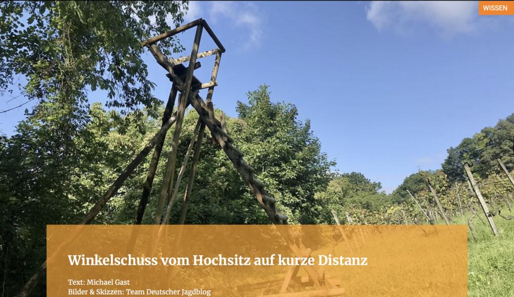 Winkelschuss vom Hochsitz auf kurze Distanz